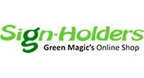 Sign Holders by Green Magic