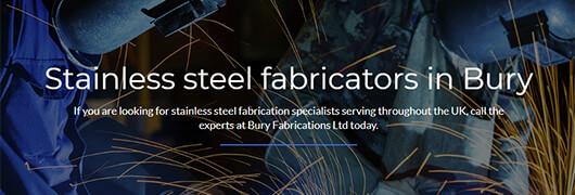 Stainless Steel Fabricators in Bury