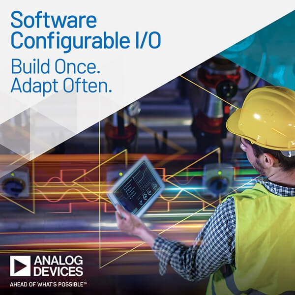 Analog Devices Announces Industry's First Software Configurable Industrial I/O