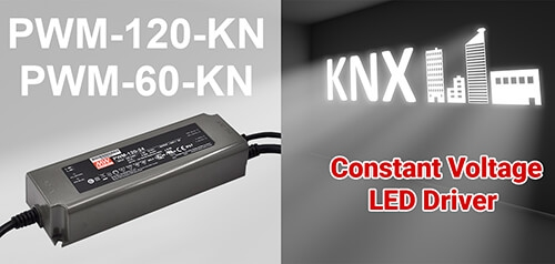 MEAN WELL Constant Voltage PWM-60KN/120KN PWM Output KNX LED Driver