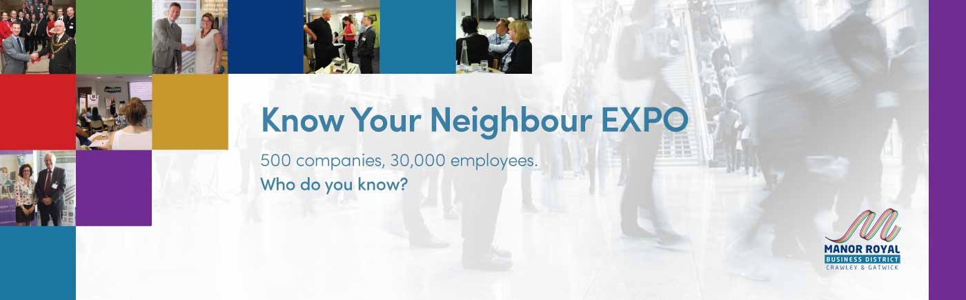 Manor Royal - 'Know Your Neighbour Expo'